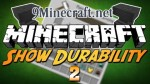 Show Durability 2 Mod 1.7.10/1.6.4/1.5.2