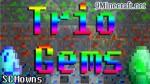 Trio Gems Mod 1.6.4/1.5.2
