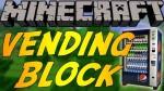 Vending Block Mod 1.6.4/1.5.2