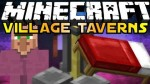 Village Taverns Mod 1.7.2