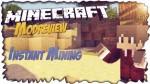Instant-Mining-Mod