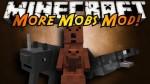 More Mobs Mod 1.7.10/1.7.2/1.6.4