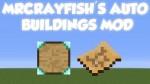 MrCrayfishs-Auto-Buildings-Mod