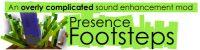 Presence-Footsteps-Mod