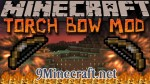 Torchbow-Mod