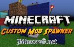 Custom Mob Spawner Mod 1.8/1.7.10