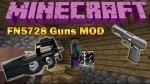 FN5728 Guns Mod