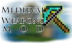 Medieval-Weapons-Mod