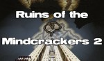 Ruins Of The Mindcrackers 2 Map