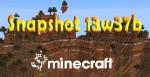Minecraft 1.7: Snapshot 13w37b