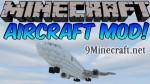 Aircraft (Zeppelin) Mod 1.7.10/1.7.2/1.6.4