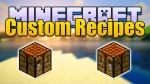 Custom-Recipes-Mod