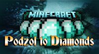 Podzol-to-Diamonds-Mod