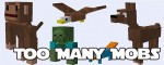 Too Many Mobs Mod 1.6.4