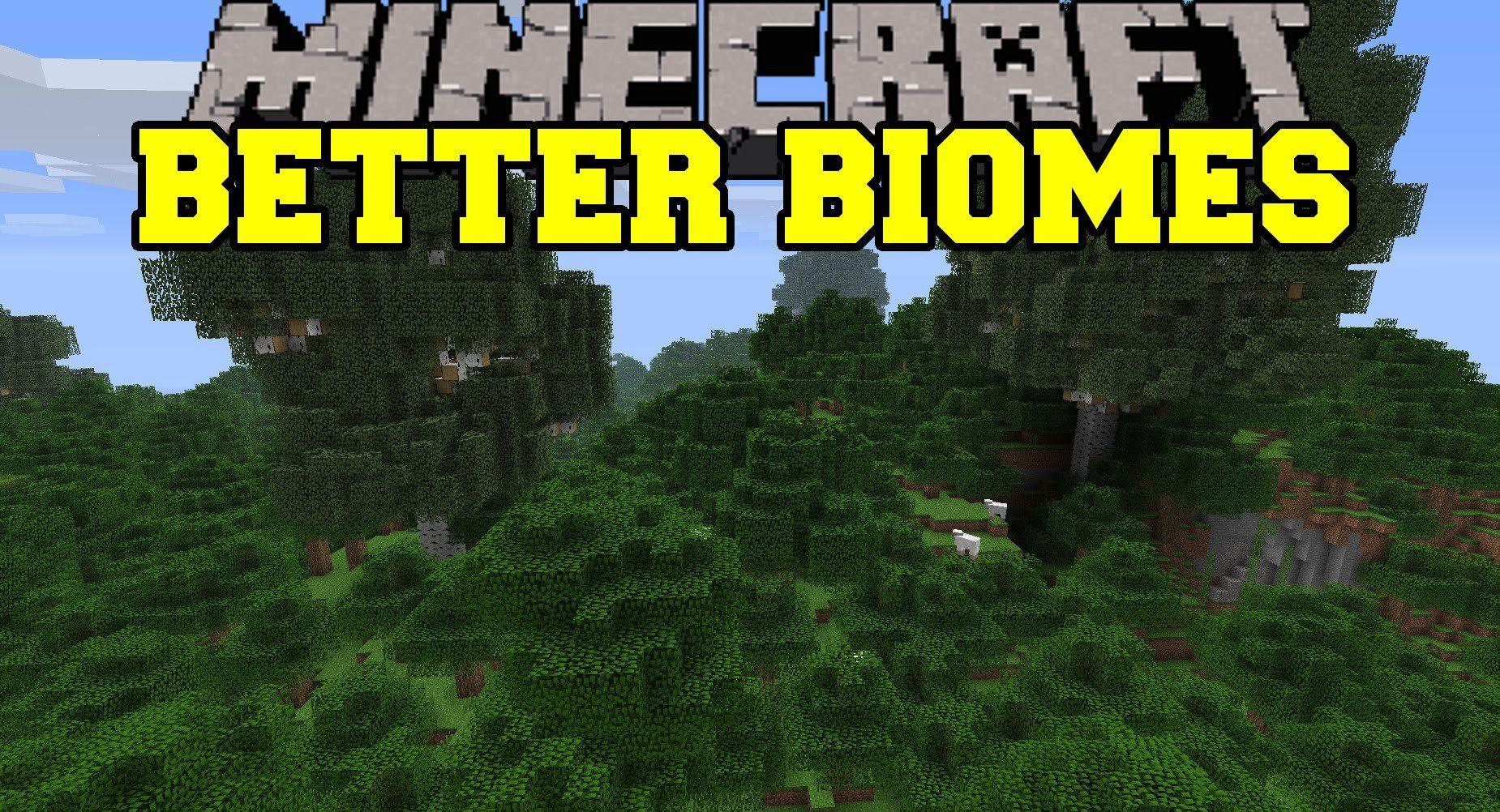 Better Biomes Mod