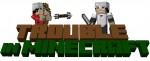 Trouble in Minecraft Plugin 1.6.4