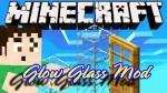 Glow Glass Mod 1.6.4