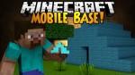 Mobile Base Mod 1.6.4