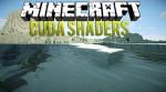 CUDA Shaders Mod 1.8/1.7.10