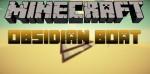 Obsidian Boat Mod 1.7.10/1.7.2/1.6.4