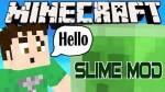 Slime Mod 1.8.1/1.8