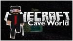 Caveworld Mod 1.7.10/1.7.2/1.6.4