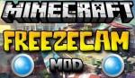 FreezeCam Mod 1.7.10/1.7.2