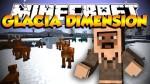 Glacia Dimension Mod 1.7.10/1.7.2