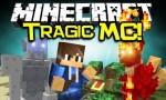 TragicMC Mod 1.7.10/1.7.2