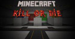 Kill-or-Die-Map