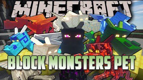 Block Monsters Pet Mod 9minecraft Net