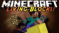 The-Living-Blocks-Mod