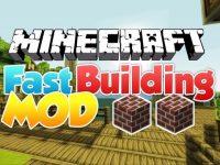 Fast-Building-Mod