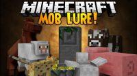 Mob-Lure-Mod