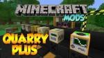 QuarryPlus Mod 1.7.10/1.7.2/1.6.4