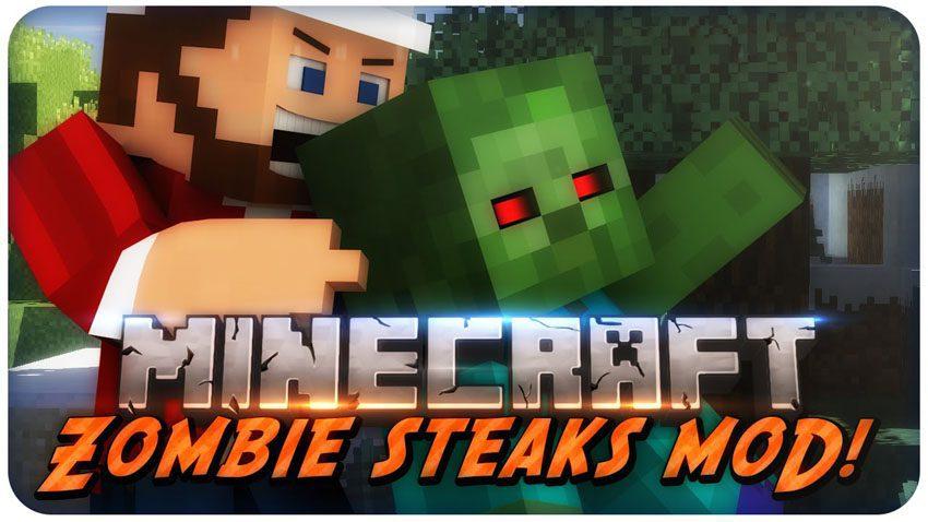 Zombie Steaks Mod
