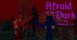 Afraid-of-the-Dark-Mod