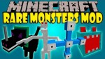 Rare-Monsters-Mod