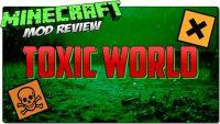 Toxic-World-Mod