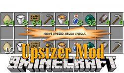 Upsizer Mod