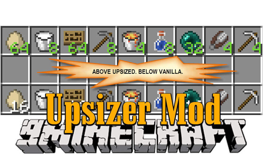 Upsizer Mod 1 14 4/1 12 2 (You Can Now Stack Up to 64