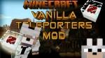Vanilla-Inspired-Teleporters-Mod