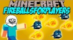 FireBalls-For-Players-Mod