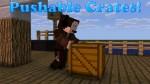Pushable-Crates-Mod