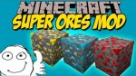 Super-Ores-Mod
