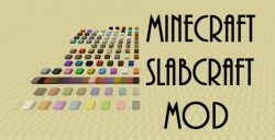 Slabcraft-Mod