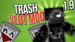 TrashSlot-Mod