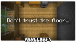 Dont-Trust-The-Floor-Map