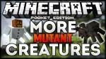 More Mutant Creatures Mod