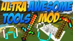 Ultra-Awesome-Tools-Mod